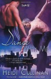 Dance with Me - Heidi Cullinan