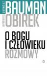 O Bogu i człowieku. Rozmowy - Stanisław Obirek, Zygmunt Bauman
