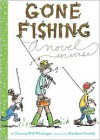 Gone Fishing - Tamera Will Wissinger