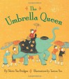 The Umbrella Queen - Shirin Yim Bridges, Taeeun Yoo