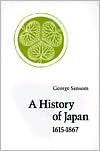 A History of Japan, 1615-1867 - George Sansom
