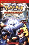 Pokemon Ranger and the Temple of the Sea (2007 DTV Novelization) - Tracey West