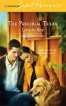 The Prodigal Texan - Lynnette Kent