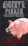 Hush Money (Spenser, #26) - Robert B. Parker