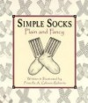 Simple Socks Plain & Fancy - Priscilla Gibson-Roberts