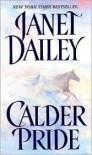 Calder Pride - Janet Dailey