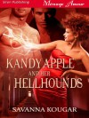Kandy Apple and Her Hellhounds - Savanna Kougar