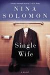 The Single Wife - Nina Solomon