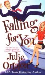 Falling for You - Julie Ortolon