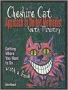 The Cheshire Cat Approach To United Methodist Youth Ministry: Getting Where You Want To Go With A Smile - John O. Gooch