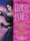 When the Duke Returns (Desperate Duchesses) - Eloisa James
