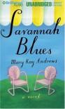 Savannah Blues (Unabridged Library Edition Audio Cassette) - Susan Ericksen, Mary Kay Andrews