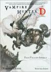 Vampire Hunter D Volume 11: Pale Fallen Angel - Parts One and Two - Hideyuki Kikuchi, Yoshitaka Amano