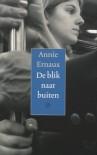 De blik naar buiten - Annie Ernaux