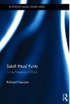 Salafi Ritual Purity: In the Presence of God - Richard Gauvain