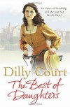 The Best of Daughters - Dilly Court