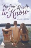 No One Needs to Know - Amanda Grace