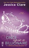 Once upon a Billionaire - Jessica Clare