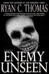 Enemy Unseen - Ryan C. Thomas