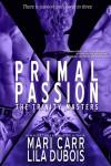 Primal Passion - Mari Carr, Lila Dubois