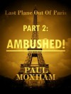 Ambushed! - Paul Moxham