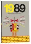 1989. Dziesięć opowiadań o burzeniu murów - Michael Reynolds, Olga Tokarczuk, Didier Daeninckx, Henning Wagenbreth