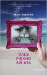Całe piękno świata - Marc Esposito