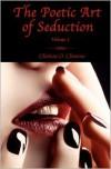 The Poetic Art of Seduction - Volume 2 - Clarissa O. Clemens