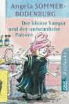 Der kleine Vampir und der unheimliche Patient. - Angela Sommer-Bodenburg, Amelie Glienke
