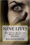 Nine Lives - Shari Richardson