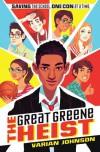 The Great Greene Heist - Varian Johnson