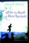 After The Death Of Alice Bennett - Rowland Molony