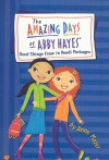 Good Things Come in Small Packages (Amazing Days of Abby Hayes (Pb)) - Anne Mazer