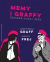 Memy i graffy - Frej Marta Graff Agnieszka