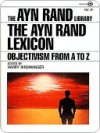 The Ayn Rand Lexicon: Objectivism from A to Z - Ayn Rand