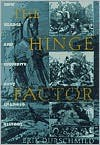 Hinge Factor: How Chance and Stupidity Have Changed History -