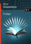 O religii - Arthur Schopenhauer