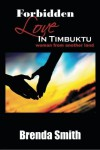Forbidden Love in Timbuktu - Brenda Smith