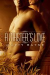 A Master's Love - Marty Rayne