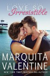 Love So Irresistible (The Lawson Brothers Book 3) - Marquita Valentine