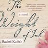 The Weight of Ink - Rachel Kadish, Corrie James