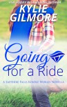 Going for a Ride - Kylie Gilmore