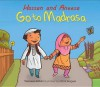 Hassan and Aneesah Go to Madrasa - Yasmeen Rahim