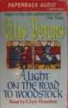 Light on the Road to Woodstock - Ellis Peters