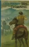 Silas - de blå heste - Cecil Bødker