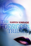The Forbidden Trilogy - Karpov Kinrade