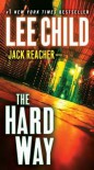 The Hard Way (Jack Reacher, #10) - Lee Child