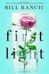 First Light - Bill Rancic