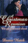 A Christmas Reunion, the Gift of a Second Chance - Donna Hatch