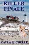 Killer Finale (Cozy Mystery) (Chloe Cook Cozy Mystery Book 3) - Kayla Michelle